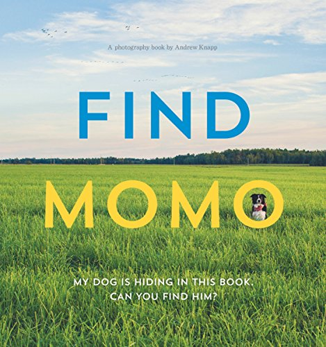 Find Momo: A Photography Book: 1